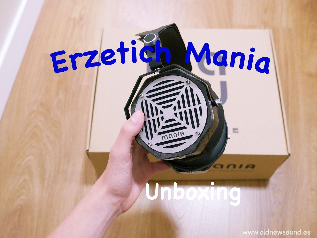 Erzetich Mania Unboxing