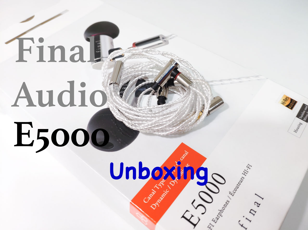 Final Audio E5000 | Unboxing